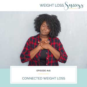 Connected Weight Loss