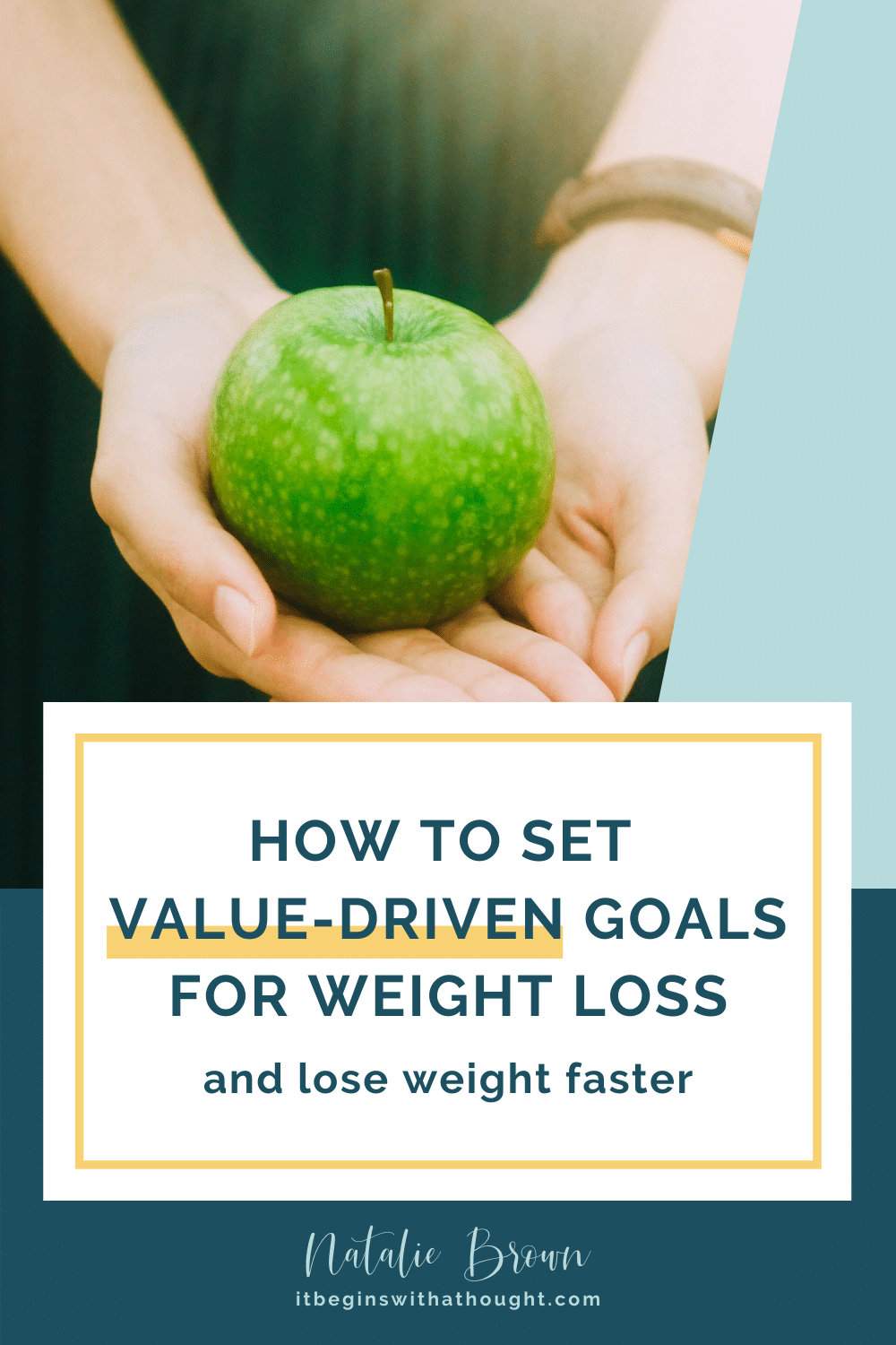 Create value-driven weight loss goals to skyrocket your results. Get conscious about your choices and how they help or hurt your overall goal.