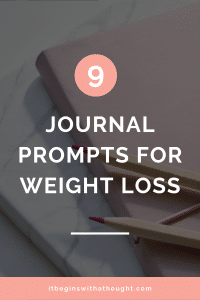 9 questions to ask yourself to check in on your weight loss journey. Reconnect with yourself, dive deeper, and understand what you truly want and why.