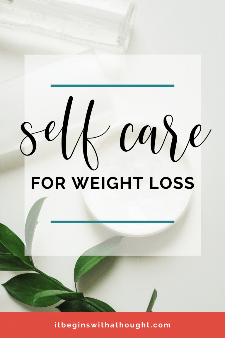 Self care isn't just about the actions you take. Learn the importance of letting self care evolve, and how to identify what self care means to you so it can help you as you lose weight.