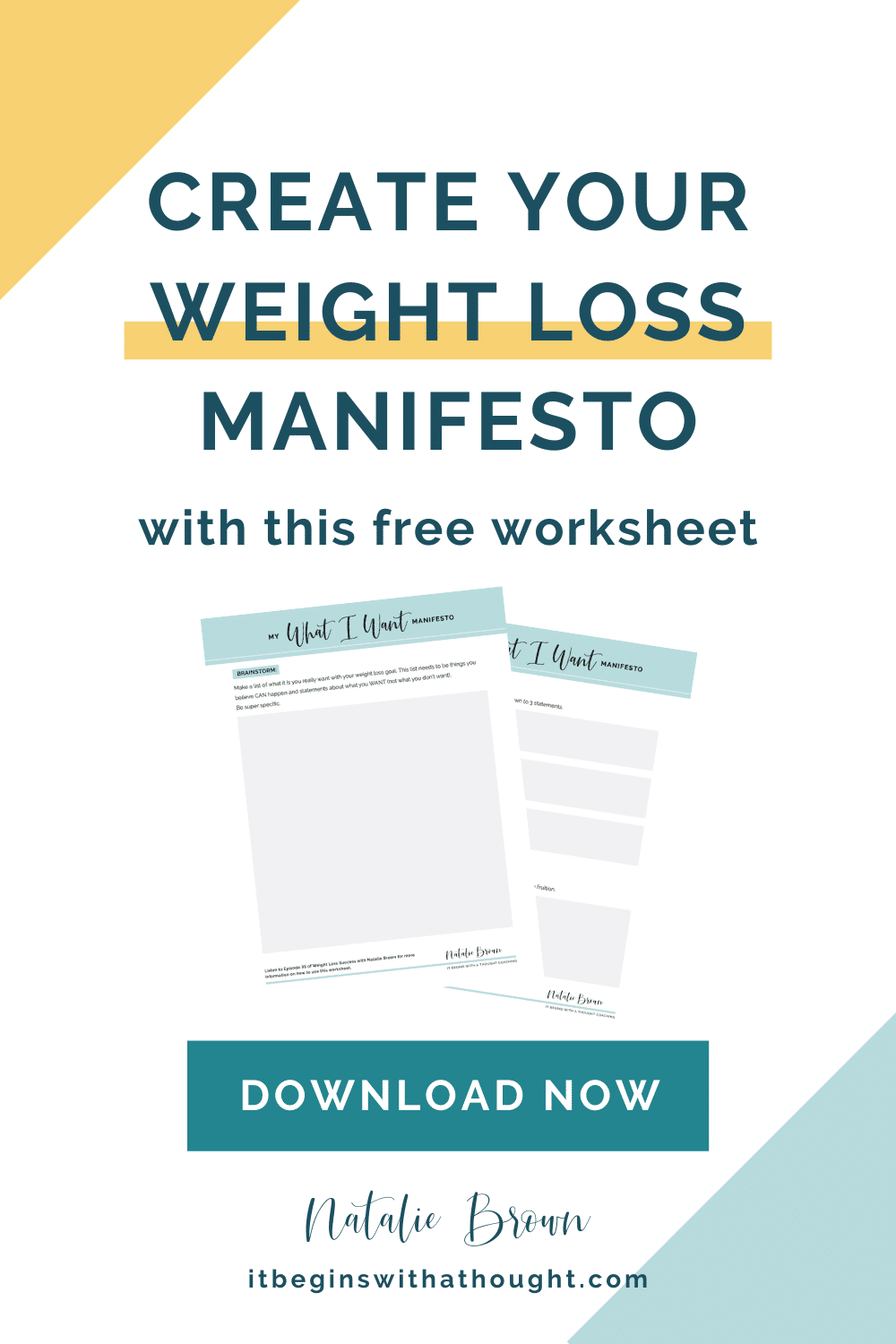 Learn how to create your own weight loss manifesto: a vision of exactly what you want and how you'll get there. Download the free worksheet.
