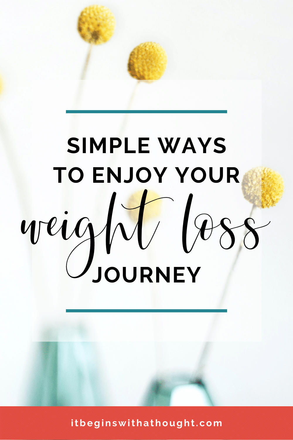 You don't have to wait until after you lose weight to be happy. What if the best part was the part you're in right now??