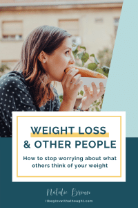 Weight Loss & Other People: How To Stop Worrying About What Others Think