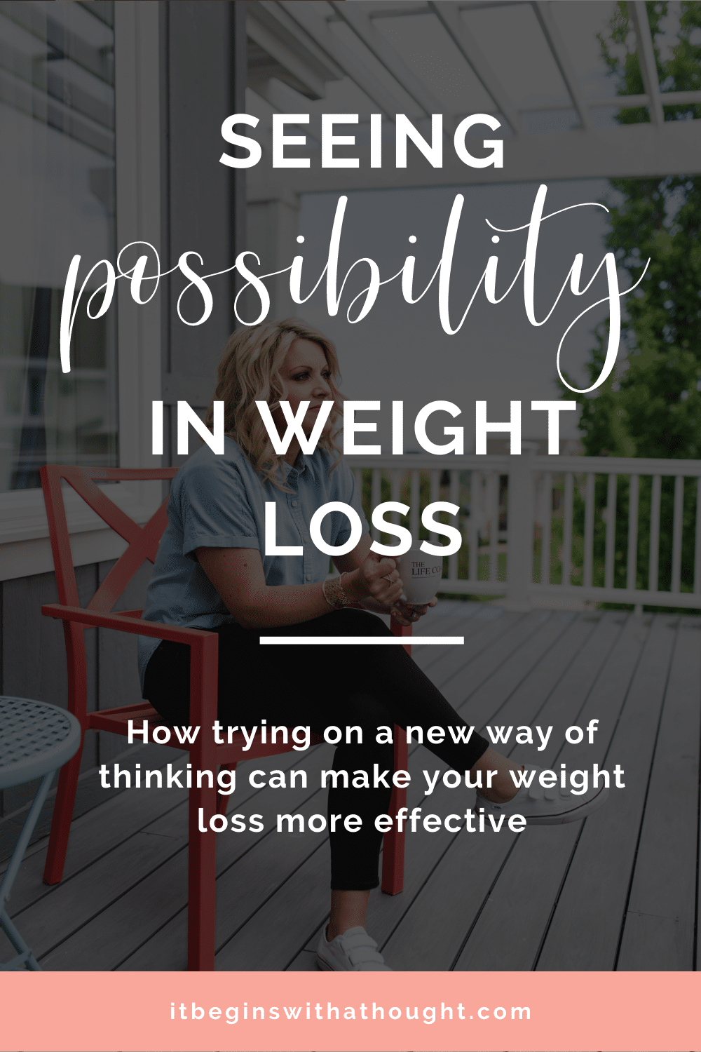 Seeing Possibility In Weight Loss