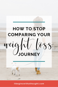 We all compare ourselves but it usually only makes us feel terrible. Learn to disrupt this cycle in a healthy way for weight loss.