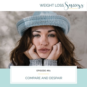 Weight Loss Success with Natalie Brown | Compare and Despair