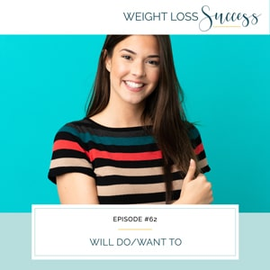 Weight Loss Success with Natalie Brown | Will Do/Want To