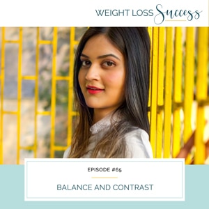 Weight Loss Success with Natalie Brown | Balance and Contrast