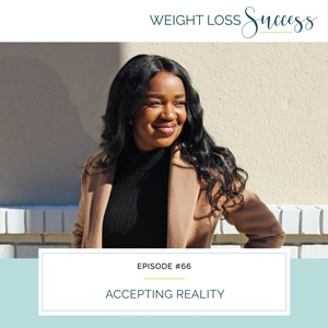 Weight Loss Success with Natalie Brown   Accepting Reality