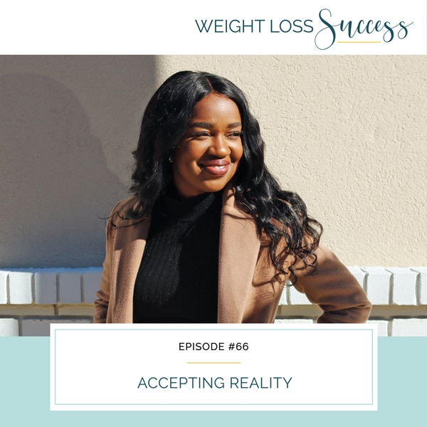Weight Loss Success with Natalie Brown | Accepting Reality