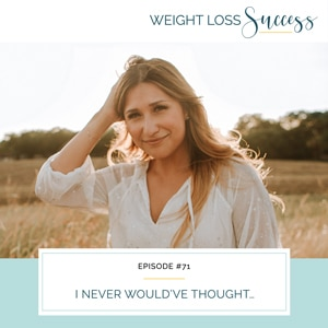 Weight Loss Success with Natalie Brown   I Never Would've Thought…