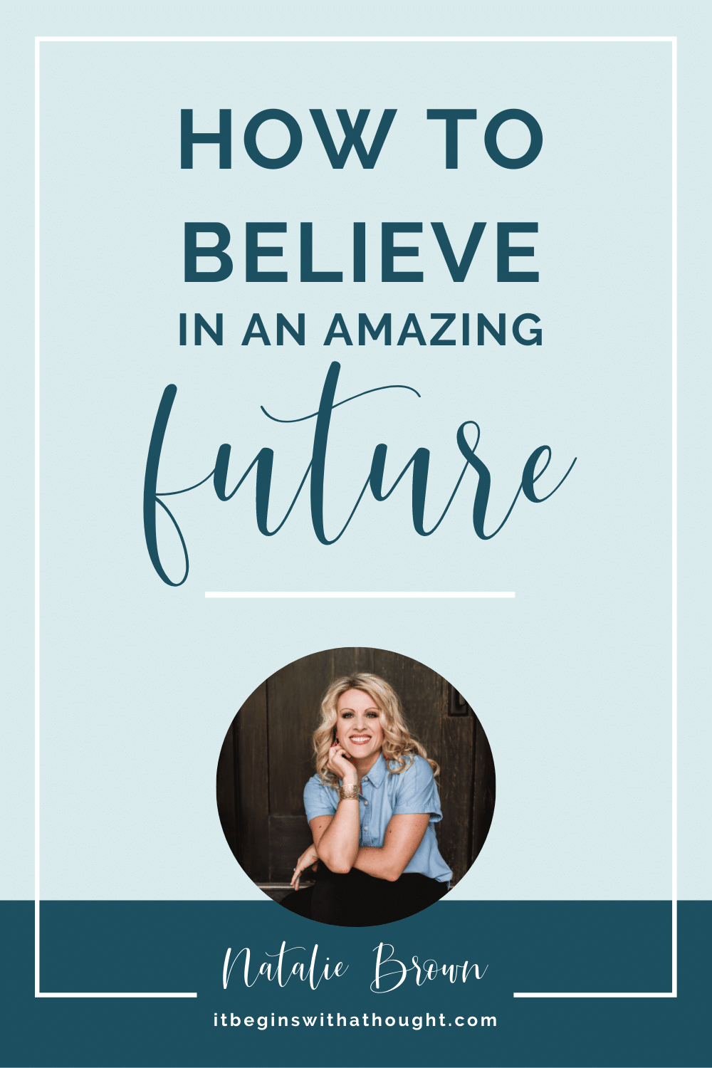 How to believe in an amazing future