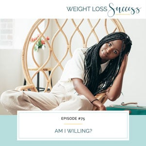 Weight Loss Success with Natalie Brown | Am I Willing?