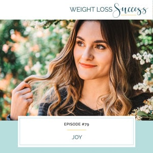 Weight Loss Success with Natalie Brown | Joy