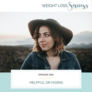 Weight Loss Success with Natalie Brown   Helpful or Hiding