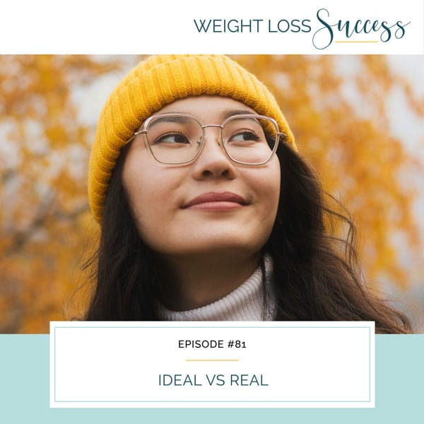 Weight Loss Success with Natalie Brown | Ideal vs Real