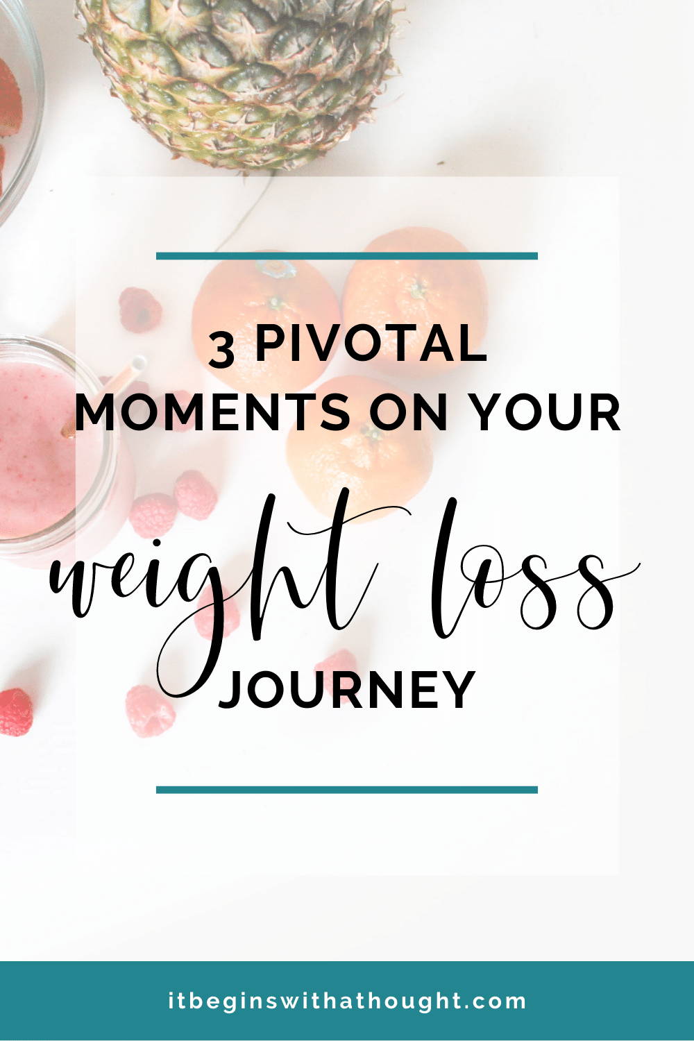 3 pivotal moments on your weight loss journey