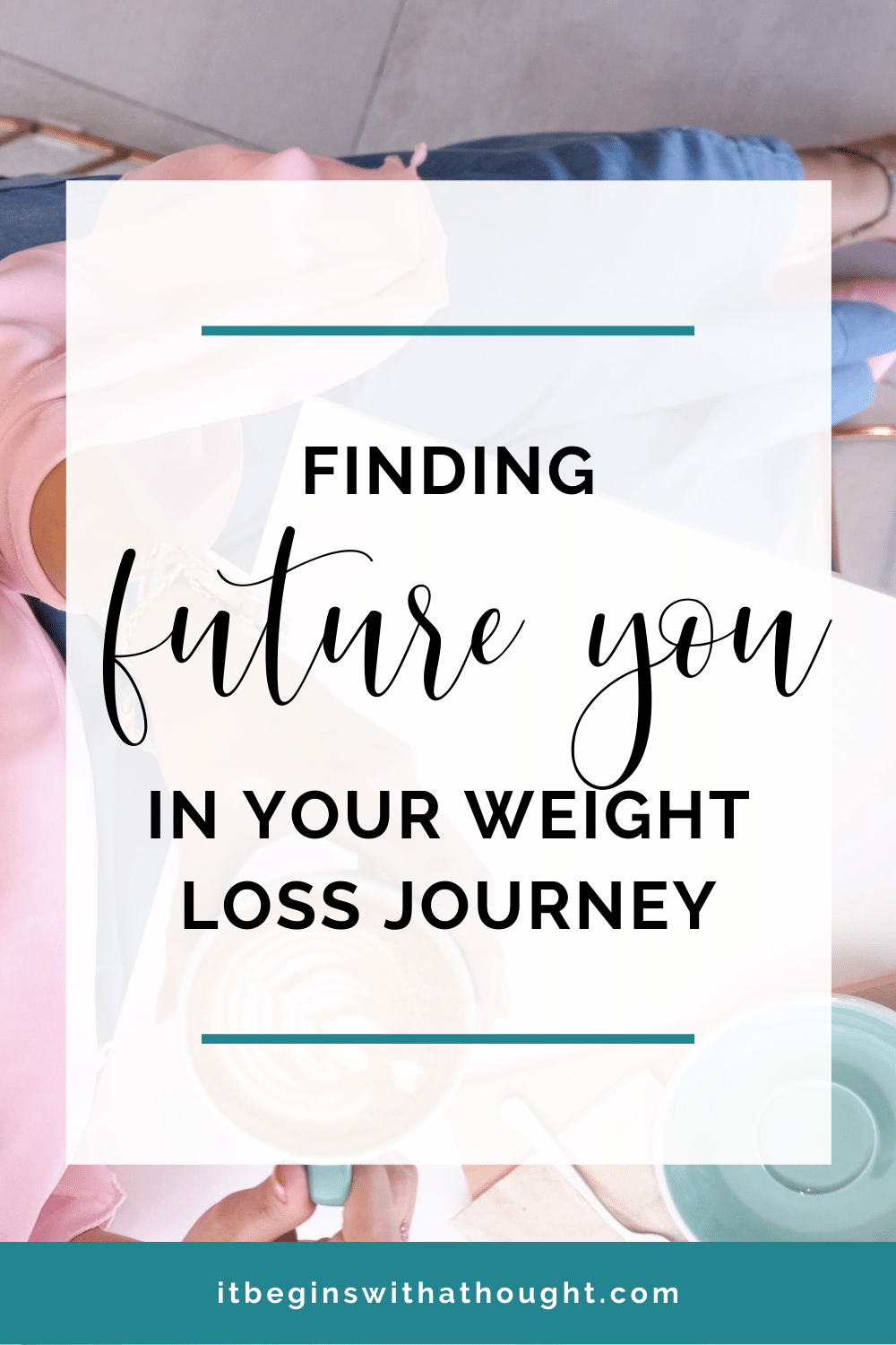 Finding future you in your weight loss journey