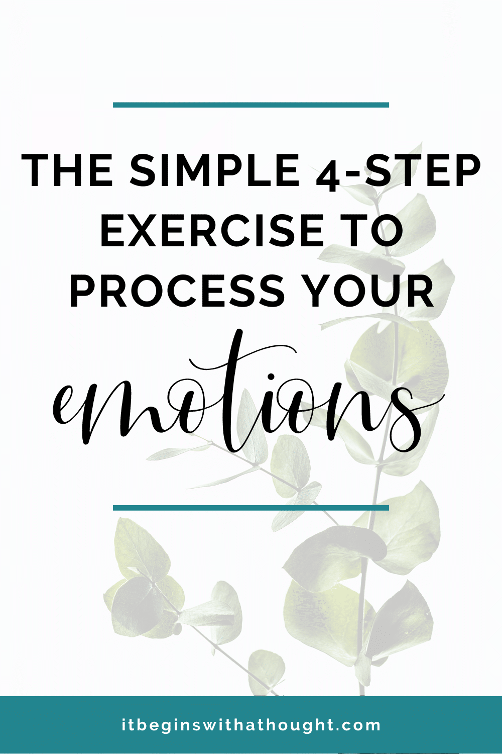 4 Steps To Process Your Emotions Using Expansion